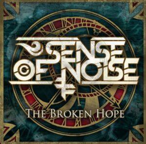 sense of noise the broken hope