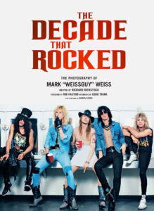 The Decade that Rocked - Mark Weiss