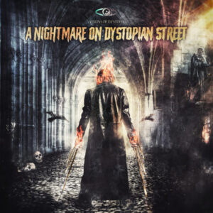 VisionsOfDystopia-a nightmare on dystopian street