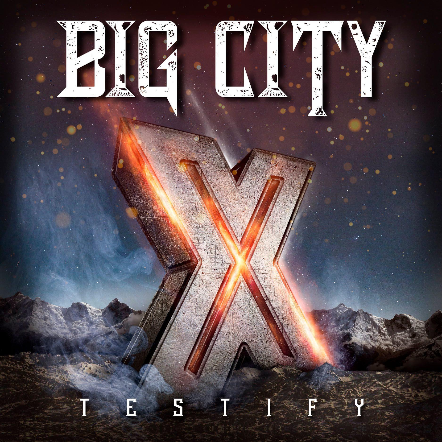 Big City - Testify