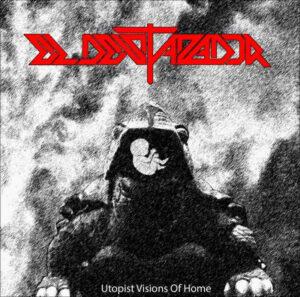 El Destazador - Utopist Visions of Home