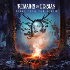 Remains Of Elysian TalesFromTheEarth