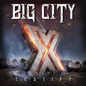 Big City – Testify X